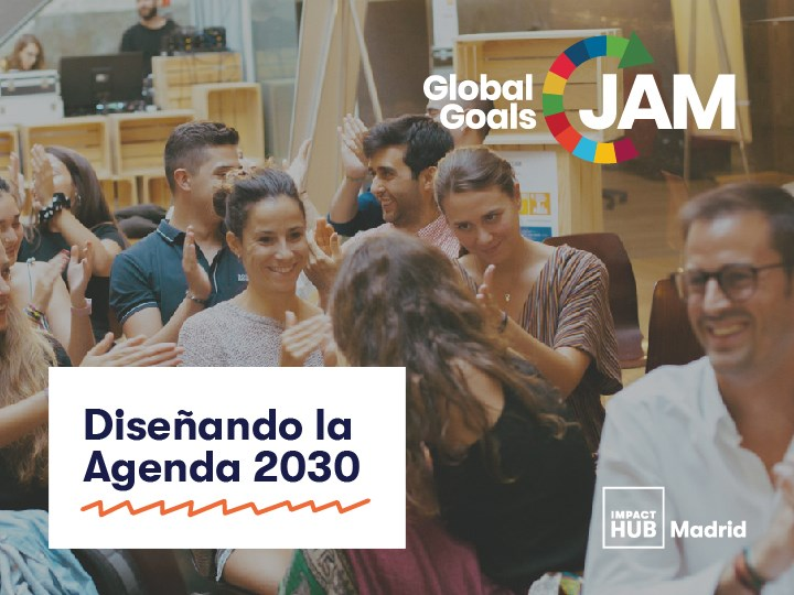 Llegan a Madrid los Global Goals Jam